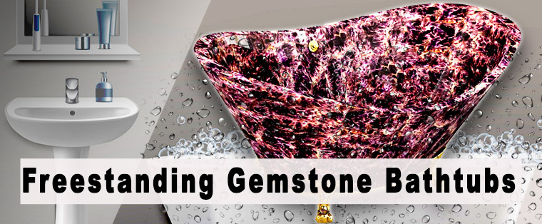 Freestanding gemstone bathtub with clawfoot